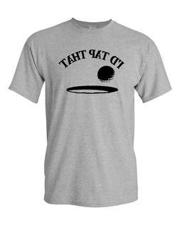 I'd Tap That Adult Tee Men Golf Humor Sarcastic Funny T Shir