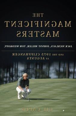 Mint signed copy THE MAGNIFICENT MASTERS golf book Jack Nick