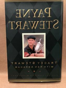 Payne Stewart : The Authorized Biography by Ken Abraham and